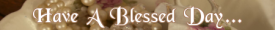 have-a-blessed-day